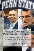 Great Coaches in Penn State Football