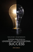 Guiding Principles for Leadership and Professional Success