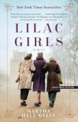 Lilac Girls [Large Print]