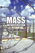 Mass Incarceration (Opposing Viewpoints