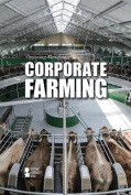 Corporate Farming (Opposing Viewpoints