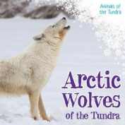 Arctic Wolves of the Tundra