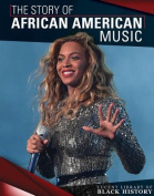 The Story of African American Music