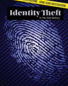 Identity Theft in the 21st Century