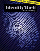 Identity Theft in the 21st Century