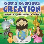 God's Glorious Creation Children's Christianity Books