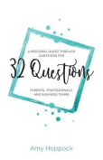 32 Questions
