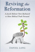 Reviving the Reformation
