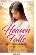 Heaven Falls - No Turning Back (Book 3) Supernatural Romance