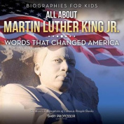 Biographies for Kids - All about Martin Luther King Jr.