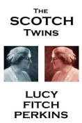 Lucy Fitch Perkins - The Scotch Twins