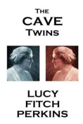 Lucy Fitch Perkins - The Cave Twins