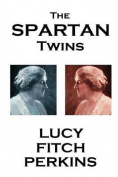 Lucy Fitch Perkins - The Spartan Twins