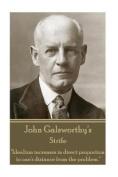 John Galsworthy - Strife