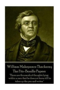 William Makepeace Thackeray - The Fitz-Boodle Papers