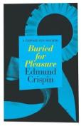 Buried for Pleasure