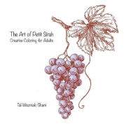 The Art of Petite Sirah