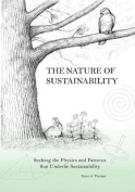 The Nature of Sustainability