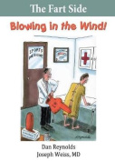 The Fart Side - Blowing in the Wind!