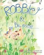 Robbie and the Big Escape