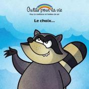 Le Choix...  [FRE]