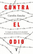 Contra El Odio / Against Hate. [Spanish]