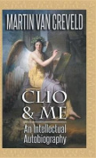 Clio & Me  : An Intellectual Autobiography