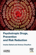 Psychotropic Drugs, Prevention and Risk Reduction