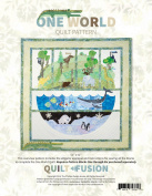 One World Quilt Fusion Animal Earth Ocean 7 Pattern Set