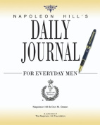Napoleon Hill's Daily Journal for Everyday Men