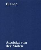 Awoiska Van Der Molen - Blanco