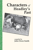 Characters of Headley?s Past
