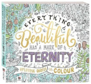 Everything Beautiful Has a Mark of Eternity