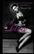 Down Low Diva