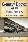 Country Doctor and the Epidemics