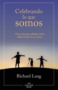 Celebrando Lo Que Somos [Spanish]