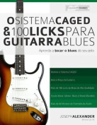 O Sistema Caged E 100 Licks de Guitarra Blues [POR]