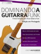 Dominando a Guitarra Funk [POR]