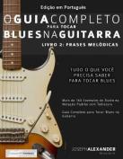 O Guia Completo Para Tocar Blues Na Guitarra [POR]