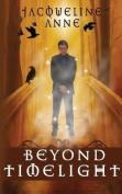 Beyond Timelight