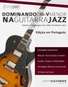 Dominando O II V Menor Na Guitarra Jazz [POR]