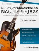 Mudancas Fundamentais Na Guitarra Jazz [POR]