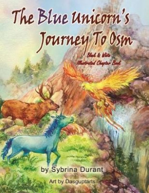 The Blue Unicorn's Journey to Osm Black and White: Illustrated Chapter Book