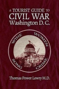 A Tourist Guide to Civil War Washington, DC