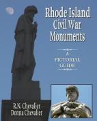 Rhode Island Civil War Monuments