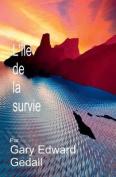 L'Isle de La Serenite: Survie [FRE]