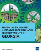 Financial Soundness Indicators for Financial Sector Stability in Georgia