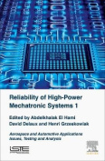 Reliability of High Power Mechatronic Systems: Issues, Testing and Analysis
