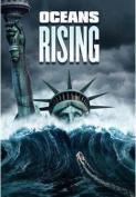 Oceans Rising [Region 4]