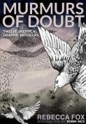 Murmurs of Doubt